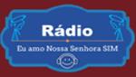 Rádio Eu Amo Nossa Senhora Sim