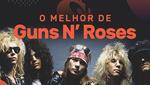 Vagalume.FM – O Melhor de Guns 'N Roses